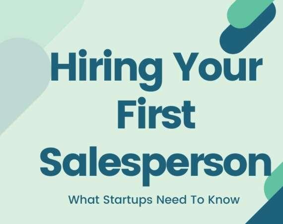 hiring first salesperson